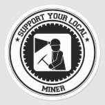 Support Your Local Miner Stickers