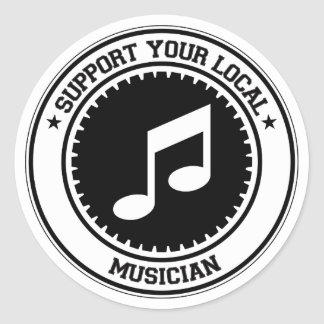 Support Your Local Musician Round Stickers