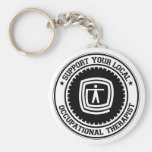 Support Your Local Occupational Therapist Keychains