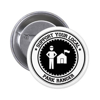 Support Your Local Park Ranger Button