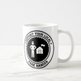Support Your Local Park Ranger Coffee Mug