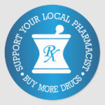 Support Your Local Pharmacist Round Stickers
