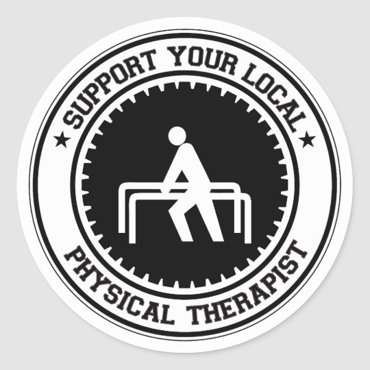 Support Your Local Physical Therapist Classic Round Sticker