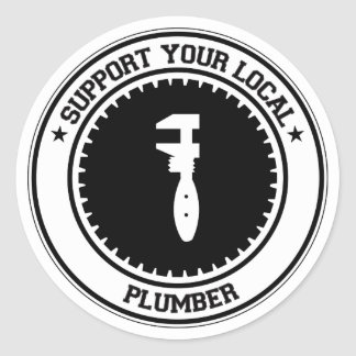 Support Your Local Plumber Classic Round Sticker