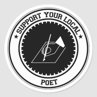 Support Your Local Poet Classic Round Sticker