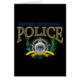 Support Your Local Police Card