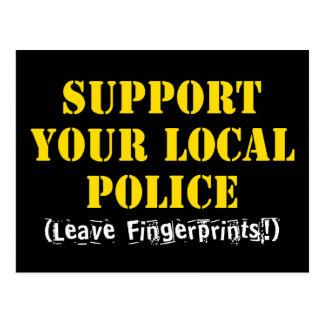 Support Your Local Police - Leave Fingerprints Postcard