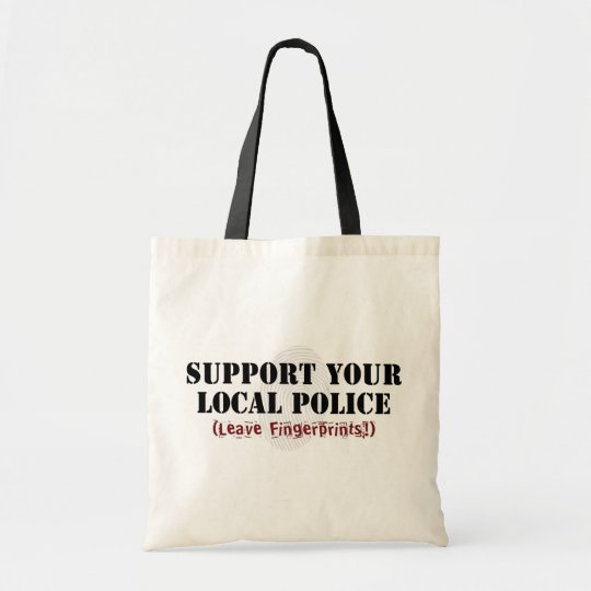 Support Your Local Police - Leave Fingerprints Tote Bag