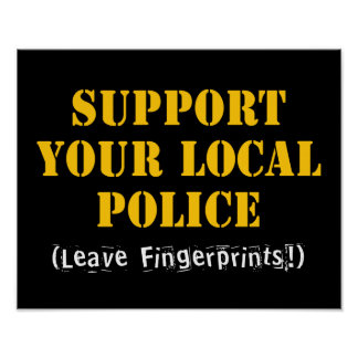 Support Your Local Police Poster