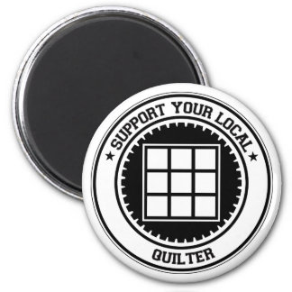 Support Your Local Quilter Magnet