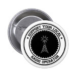Support Your Local Radio Operator 2 Inch Round Button
