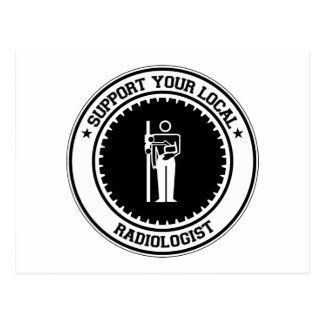Support Your Local Radiologist Postcard