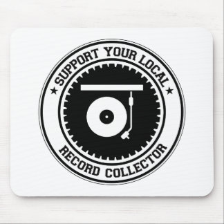 Support Your Local Record Collector Mouse Pad