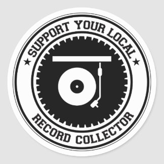 Support Your Local Record Collector Classic Round Sticker