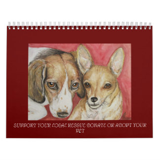 SUPPORT YOUR LOCAL RESCUE DONATE OR ADOPT ... CALENDAR