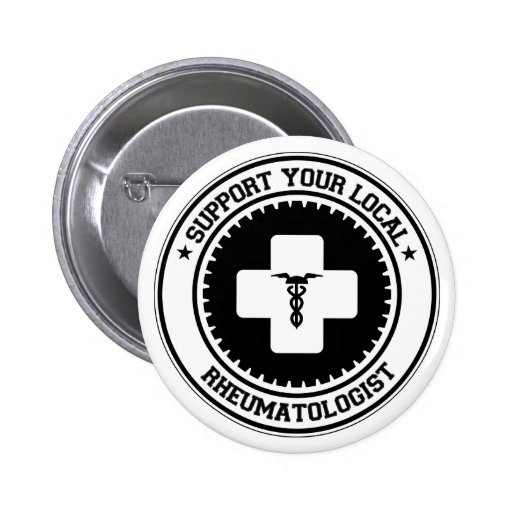 Support Your Local Rheumatologist Pin