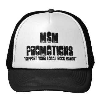 """Support Your Local Rock Bands"", M$MPROMOTIONS Trucker Hat"