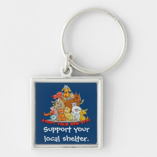 Support your local shelter Key Chain