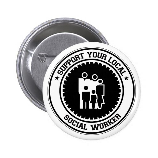 Support Your Local Social Worker Button