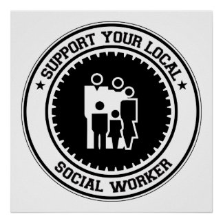 Support Your Local Social Worker Poster