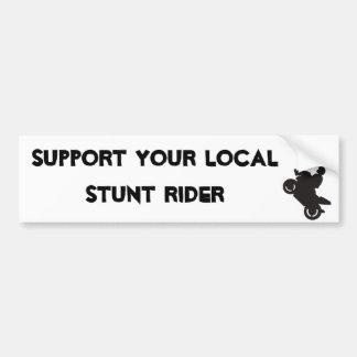Support Your Local Stunt Rider Sticker