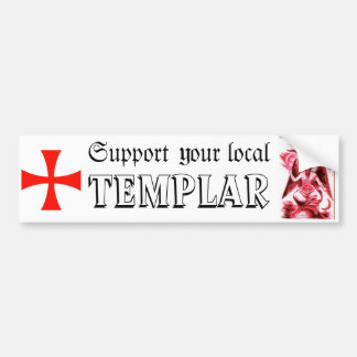 Support your local Templar Bumper Sticker