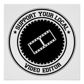 Support Your Local Video Editor Poster