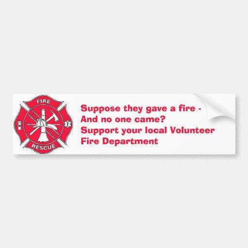 Support your local Volunteer Fire Department Bumper Sticker