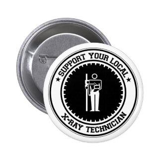 Support Your Local X-Ray Technician Buttons