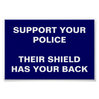 SUPPORT YOUR POLICE POSTER