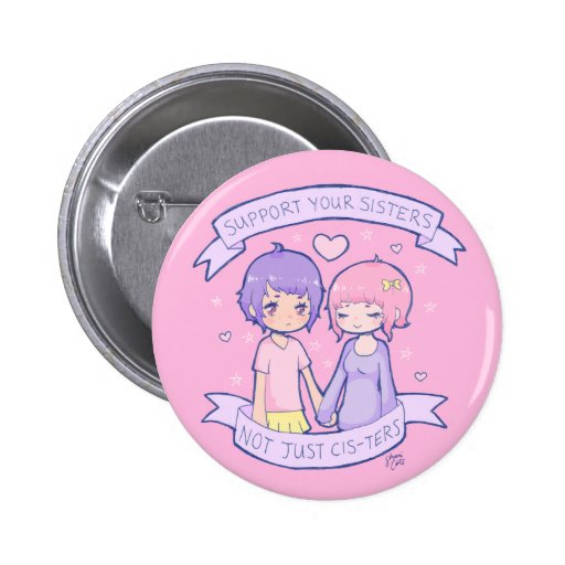 Support Your Sisters 2 Inch Round Button