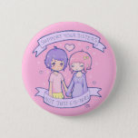 "Support Your Sisters Pinback Button<br><div class=""desc"">♥ Sisterhood not Cis-terhood ♥</div>"
