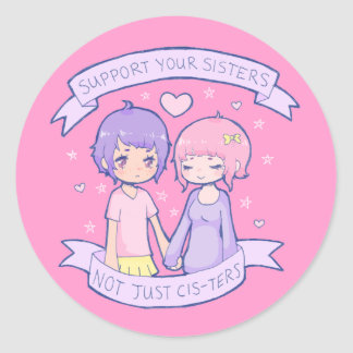 Support Your Sisters Sticker