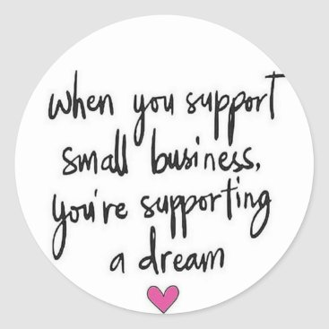 Professional Business Supporting a Dream Sticker