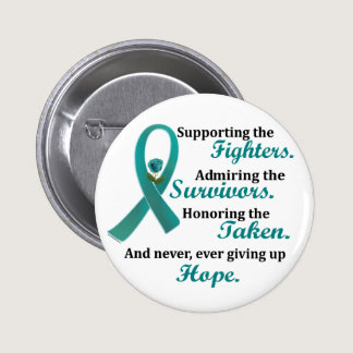 Supporting Admiring Honoring 2 OVARIAN CANCER Pinback Button