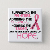 Supporting Admiring Honoring 3.2 Breast Cancer Button