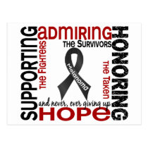 Supporting Admiring Honoring 9 Melanoma Postcard