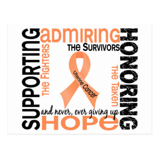 Supporting Admiring Honoring 9 Uterine Cancer Postcard