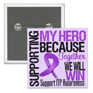 Supporting Hero ITP Awareness Pin
