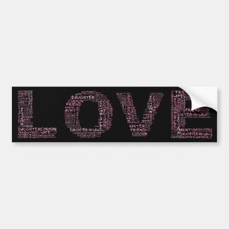 Supporting Loved Ones (Pink Text) Car Bumper Sticker