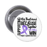 Supporting My Boyfriend - Hodgkin's Lymphoma Button