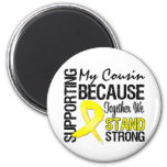 Supporting My Cousin We Stand Strong - Military Magnets