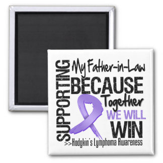 Supporting My Father-in-Law - Hodgkin's Lymphoma 2 Inch Square Magnet