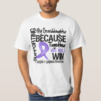 Supporting My Granddaughter - Hodgkin's Lymphoma T Shirt