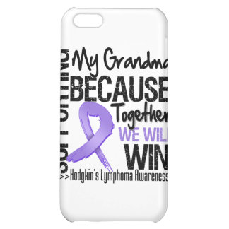 Supporting My Grandma - Hodgkin s Lymphoma iPhone 5C Cover