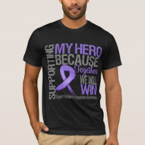 Supporting My Hero - Hodgkins Lymphoma Awareness T-Shirt