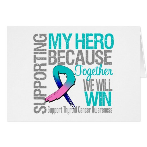 Supporting My Hero - Thyroid Cancer Awareness Cards