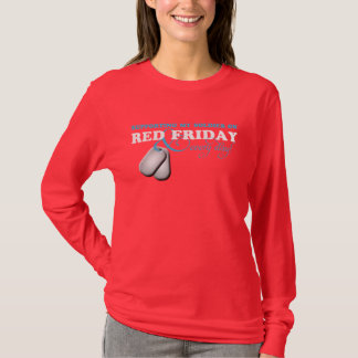 Supporting My Soldier on Red Friday and Every Day T-Shirt