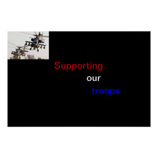 Supporting our troops poster