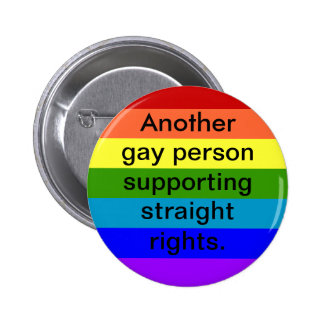 Supporting Straight Rights Pinback Button